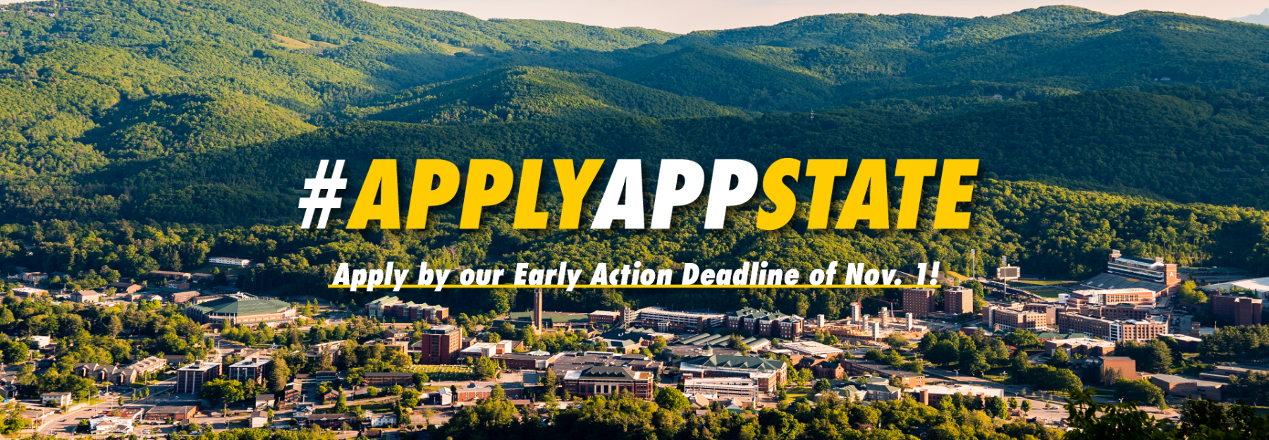 Campus Shot of App State. #ApplyAppState Apply by our Early Action Deadline of Nov. 1!